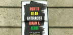 Ibram X. Kendi Says No One Is 'Not Racist.' So What Should We Do?