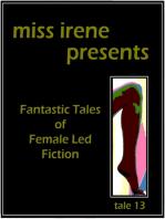 Miss Irene Presents - Tale 13
