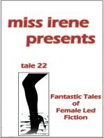 Miss Irene Presents - Tale 22
