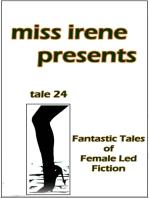 Miss Irene Presents - Tale 24