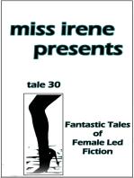 Miss Irene Presents - Tale 30