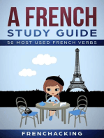 A French Study Guide - 50 Most Used French Verbs