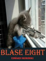 Blase Eight