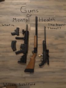 Guns or Mental Health