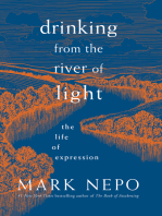 Drinking from the River of Light