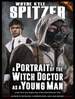 A Portrait of the Witch Doctor as a Young Man