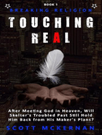 Breaking Religion Touching Real
