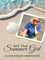 Still That Summer Girl