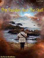 The Traveler And The Staff