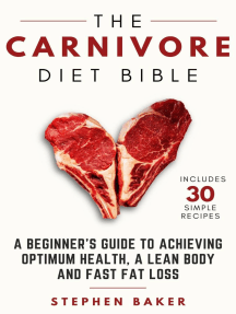 The Carnivore Diet Bible