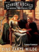 Schwert und Schild – Sir Morgan, der Löwenritter Band 43