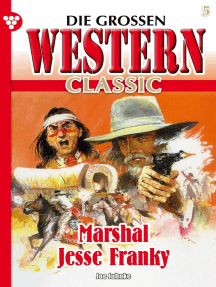 Die großen Western Classic 5: Marshal Jesse Franky