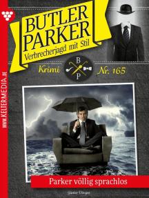 Butler Parker 165 – Kriminalroman: Parker völlig sprachlos