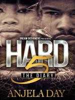 Hard 5 the Diary