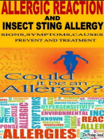 Allergic Reaction and Insect Sting Allergy Signs, Symptoms, Causes, Treatment and Prevent.