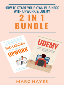How To Start Your Own Business With Upwork & Udemy (2 in 1 Bundle)