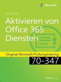 Aktivieren von Office 365-Diensten: Original Microsoft Prüfungstraining 70-347