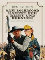 Sam Lockwood kämpft für Recht und Ordnung