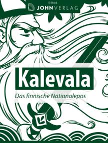 Kalevala – das finnische Nationalepos: Kalevala