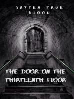 The Door On The Thirteenth Floor