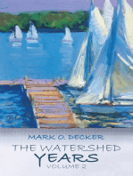 The Watershed Years Volume 2