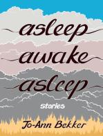Asleep Awake Asleep