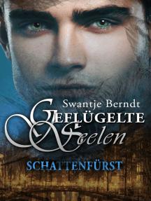 Schattenfürst: Geflügelte Seelen
