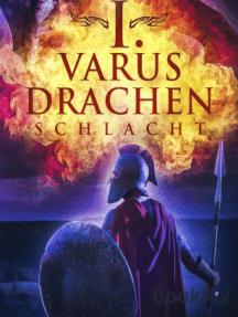 I. Varus Drachen Schlacht