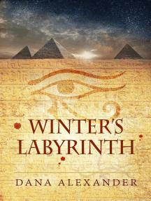 Winter's Labyrinth: The Three Keys, #4