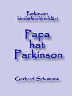 Papa hat Parkinson