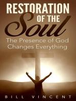 Restoration of the Soul