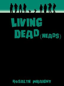 Living Dead(heads): Lesbian Adventure Club, #20