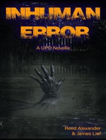 Inhuman Error: Unnatural Perpetrator Department, #1