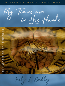My Times Are In His Hands: The Secret Of Contentment