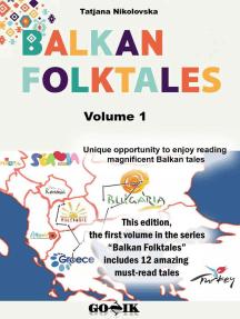 Balkan Folktales: Balkan Folktales, #1