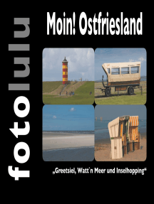 "Moin! Ostfriesland: ""Greetsiel, Watt`n Meer und Inselhopping"""