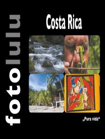 "Costa Rica: ""Pura vida"""