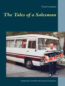 The Tales of a Salesman: Emigrating to Australia with unexpected adventures