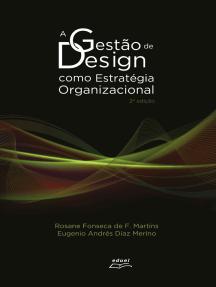 A Gestão de Design como Estratégia Organizacional