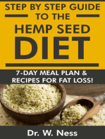 Step by Step Guide to The Hemp Seed Diet