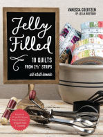 Jelly Filled—18 Quilts from 2 1/2'' Strips