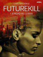 FUTUREKILL, Band 1