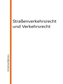 Straßenverkehrsrecht und Verkehrsrecht: Mobilitätsrecht