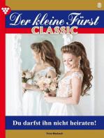 Der kleine Fürst Classic 8 – Adelsroman