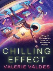 Chilling Effect: A Novel