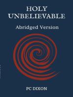 Holy Unbelievable (Abridged Edition)