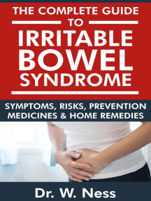 The Complete Guide to Irritable Bowel Syndrome: Symptoms, Risks, Prevention, Medicines & Home Remedies