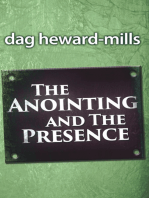 The Anointing and the Presence