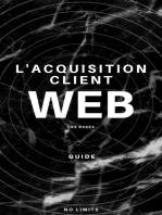 Les bases de l'acquisition client: Créer votre première campagne de publicité Facebook