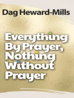 Everything by Prayer, Nothing without Prayer